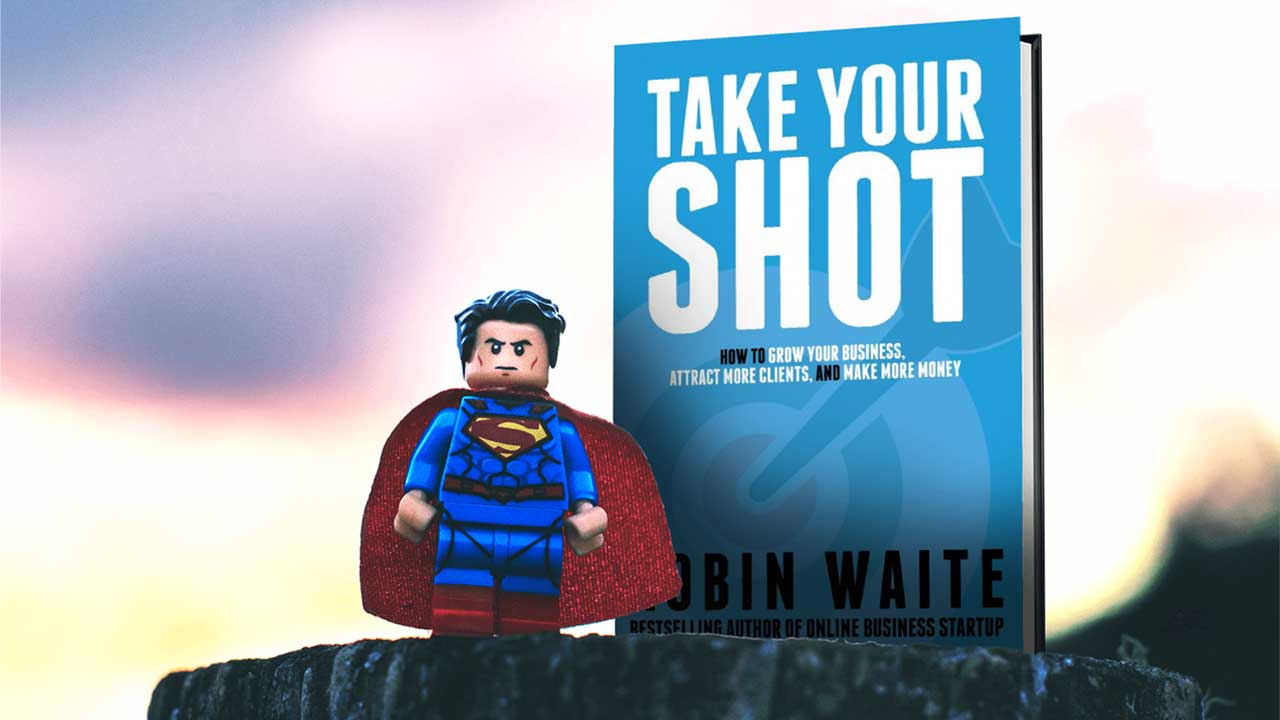 Take Your Shot - Robin Waite